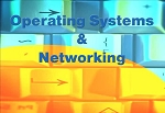Operating Systems & Networking